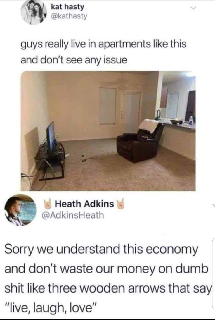 """Product - kat hasty @kathasty guys really live in apartments like this and don't see any issue Heath Adkins @AdkinsHeath Sorry we understand this economy and don't waste our money on dumb shit like three wooden arrows that say """"live, laugh, love"""""""