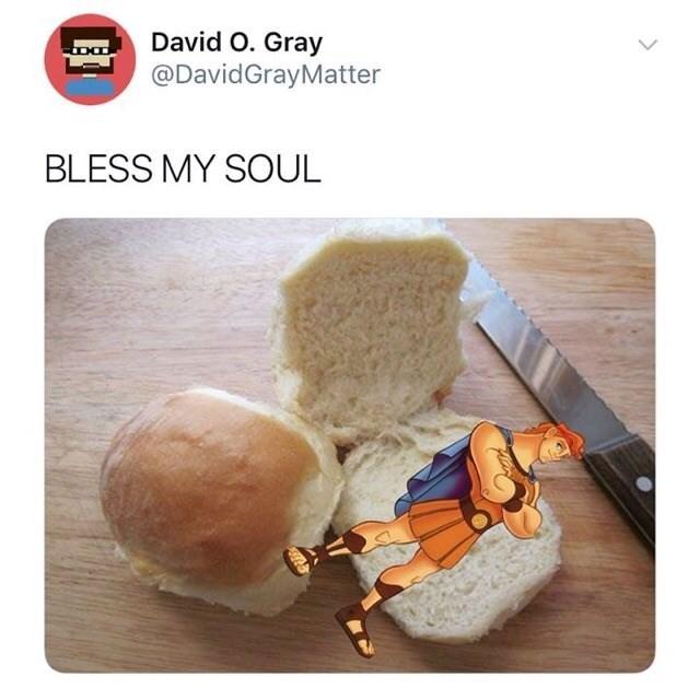 Food - David O. Gray @DavidGrayMatter BLESS MY SOUL
