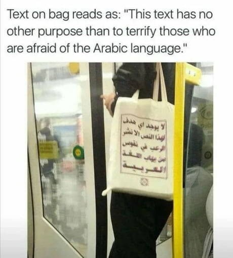 """Product - Text on bag reads as: """"This text has no other purpose than to terrify those who are afraid of the Arabic language."""""""