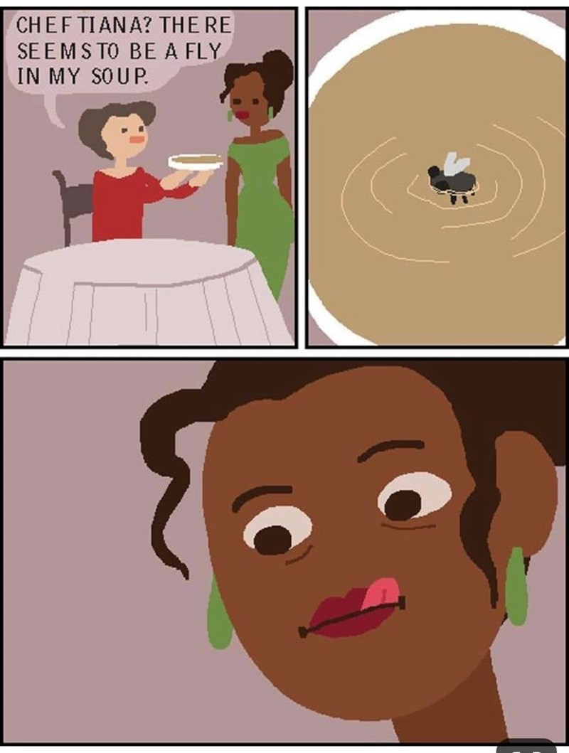 Cartoon - CHEF TIANA? THE RE SEEMS TO BE A FLY IN MY SOUP