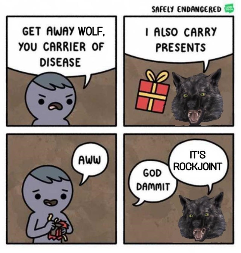 Cartoon - SAFELY ENDANGERED GET AWAY WOLF I ALSO CARRY YOU CARRIER OF PRESENTS DISEASE IT'S AWW ROCKJOINT GOD DAMMIT