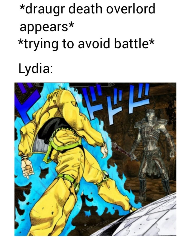 Fictional character - *draugr death overlord appears* *trying to avoid battle* Lydia: @cultist memes