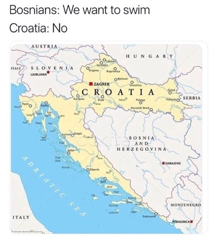 Person - Map - Bosnians: We want to swim Croatia: No AUSTRIA HUNGARY SLOVENIA LBLIANA Keprica ITALY ZAGREB C RO AT IA SERBIA SvnkiBrod BOSNIA AND HERZEGOVINA edar ADRIATIC SEA SARAJEVO Osenik MONTENEGRO Kor Lastovo Dubroun OOGORICA ITALY