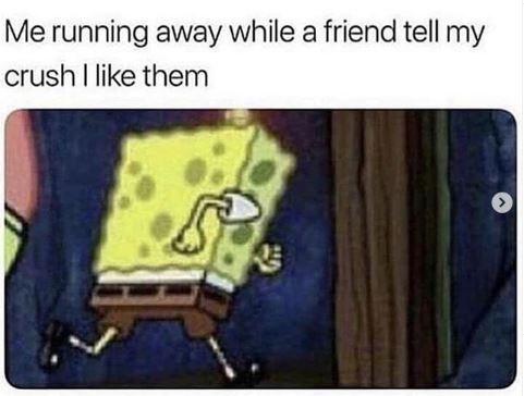Cartoon - Me running away while a friend tell my crush I like them