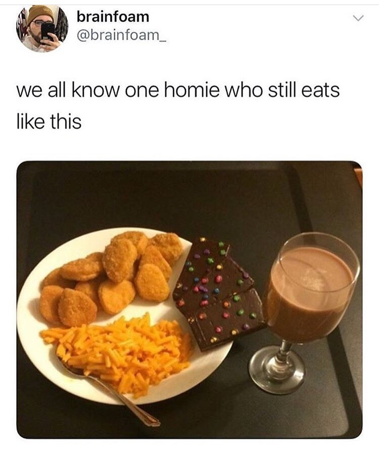 "Funny meme that reads, ""We all know one homie who still eats like this"" above a photo of a plate of a bunch of junk food"