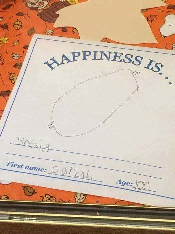 Text - HAPPINESS IS. soSig Sarah First name: Age: O0