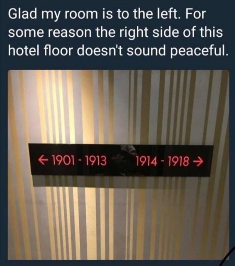 Text - Glad my room is to the left. For some reason the right side of this hotel floor doesn't sound peaceful. 1901-1913 1914-1918