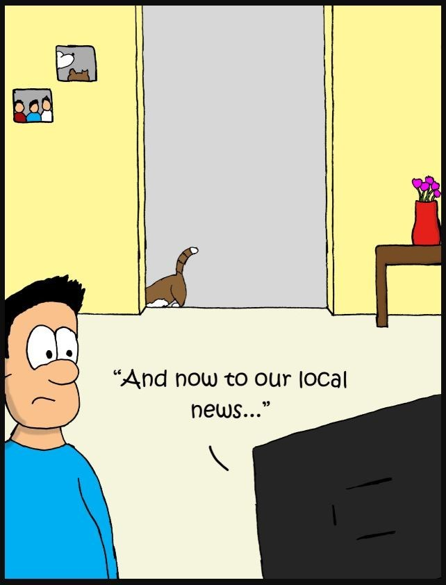 "Cartoon - ""And now to our local news..."""
