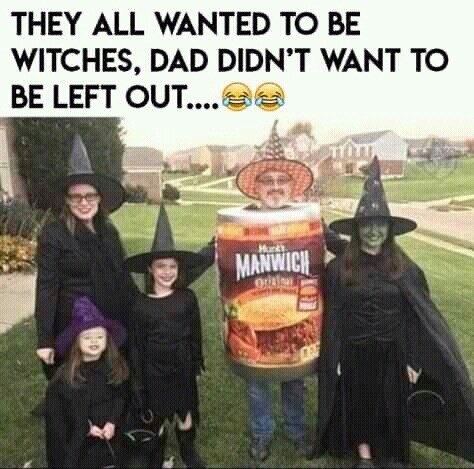 trick-or-treat - THEY ALL WANTED TO BE WITCHES, DAD DIDN'T WANT TO BE LEFT OUT.... Hanks MANWICH
