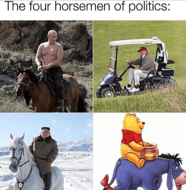 Horse - The four horsemen of politics: