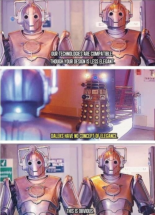 Comics - OUR TECHNOLOGIES ARE COMPATIBLE THOUGH YOUR DESIGN IS LESS ELEGANT TORCH DALEKS HAVE NOCONCEPTOFELEGANCE THIS IS OBVIOUS