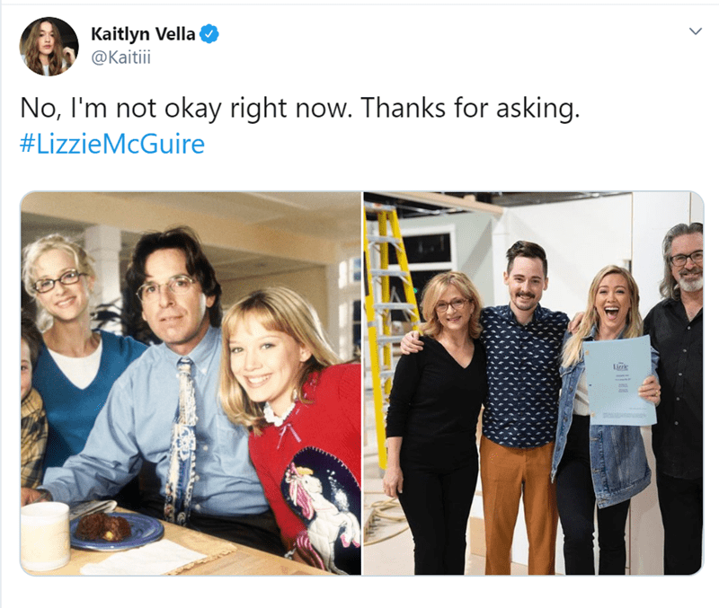 People - Kaitlyn Vella @Kaitiii No, I'm not okay right now. Thanks for asking. #LizzieMcGuire Lirk