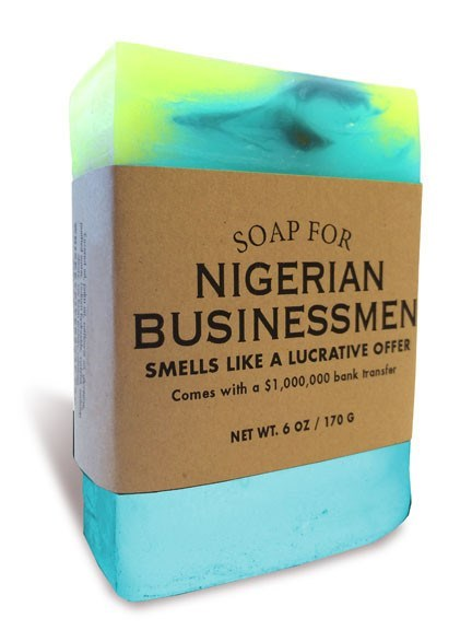 Soap - SOAP FOR NIGERIAN BUSINESSMEN SMELLS LIKE A LUCRATIVE OFFER Comes with a $1,000,000 bank transfer NET WT. 6 OZ/170 G