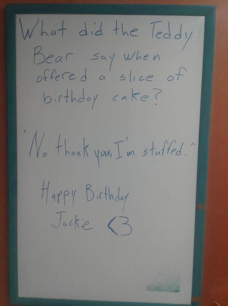 Text - Whot did the Teddy Bear say offere d When slice of birthdey cake? Nthonk you Tn stalted HarPY Brthdy Jacke 3