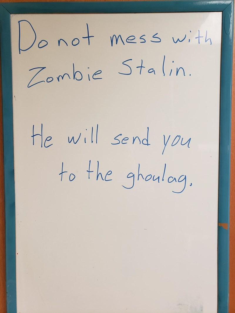 Text - Do not +mess wth Zombie Staln. He will send you to the ghoulog