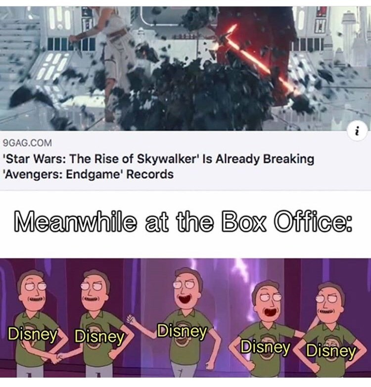 Text - 9GAG.COM Star Wars: The Rise of Skywalker' Is Already Breaking 'Avengers: Endgame' Records Meanwhile at the Box Office: Disney Disney Disney DisneyDisney