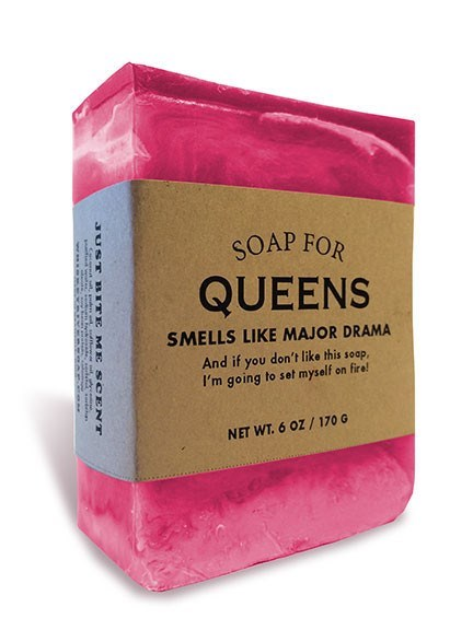 Pink - SOAP FOR QUEENS SMELLS LIKE MAJOR DRAMA And if you don't like this soap, I'm going to set myself on fire! NET WT.6 OZ/170 G JUST BITE ME S CENT