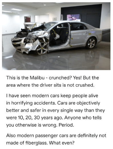 Land vehicle - This is the Malibu crunched? Yes! But the area where the driver sits is not crushed T have seen modern cars keep people alive in horrifying accidents. Cars are objectively better and safer in every single way than they were 10, 20, 30 years ago. Anyone who tells you otherwise is wrong. Period. Also modern passenger cars are definitely not made of fiberglass. What even?