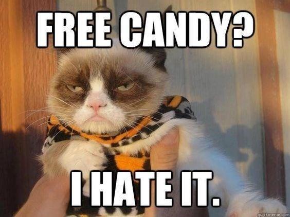 Photo caption - FREE CANDY? IHATE IT. quickmeme-com