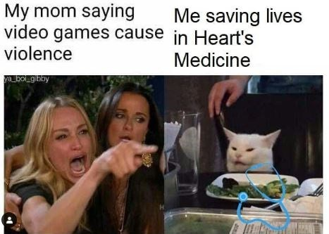 Photo caption - My mom saying video games cause in Heart's violence Me saving lives Medicine va boLgibby