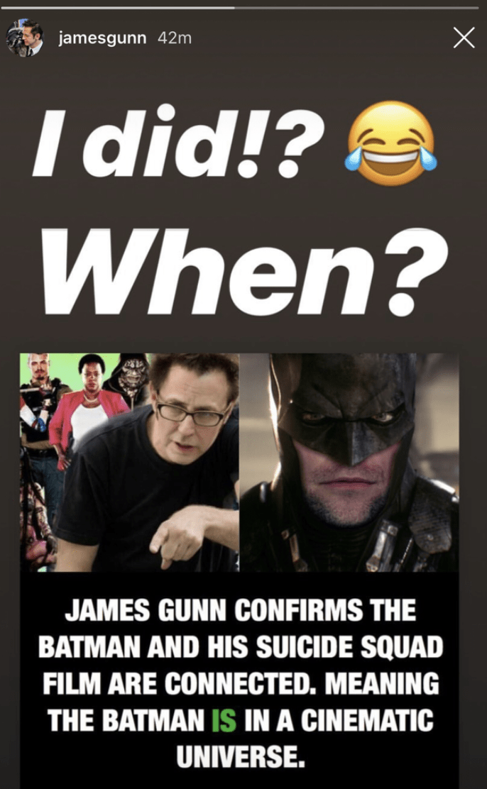 Font - X jamesgunn 42m I did!? When? JAMES GUNN CONFIRMS THE BATMAN AND HIs SUICIDE SQUAD FILM ARE CONNECTED. MEANING THE BATMAN IS IN A CINEMATIC UNIVERSE.