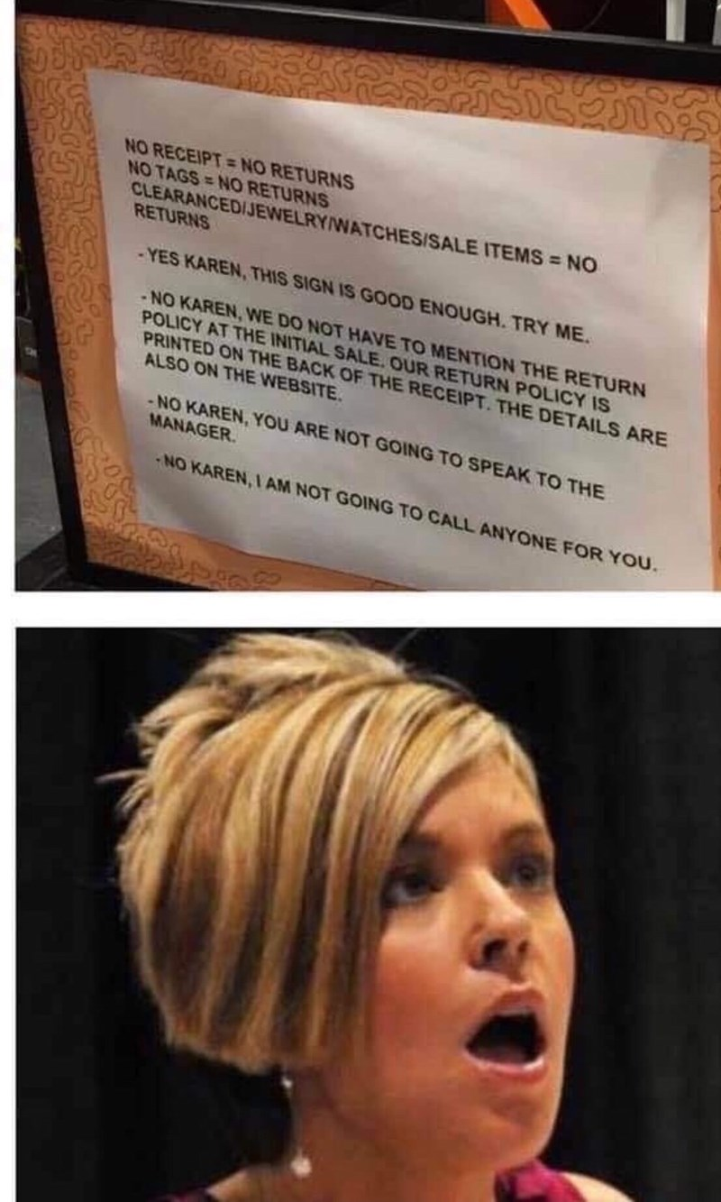 Funny meme where a store manager makes a sign that tells Karens that they cannot speak to the manager