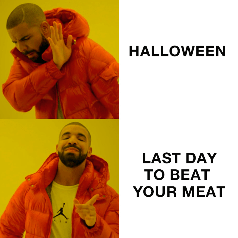 Orange - HALLOWEEN LAST DAY ТО ВEAT YOUR MEAT