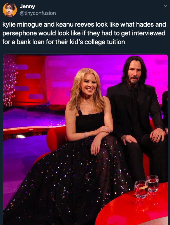 Fashion - Jenny @tinyconfusion kylie minogue and keanu reeves look like what hades and persephone would look like if they had to get interviewed for a bank loan for their kid's college tuition