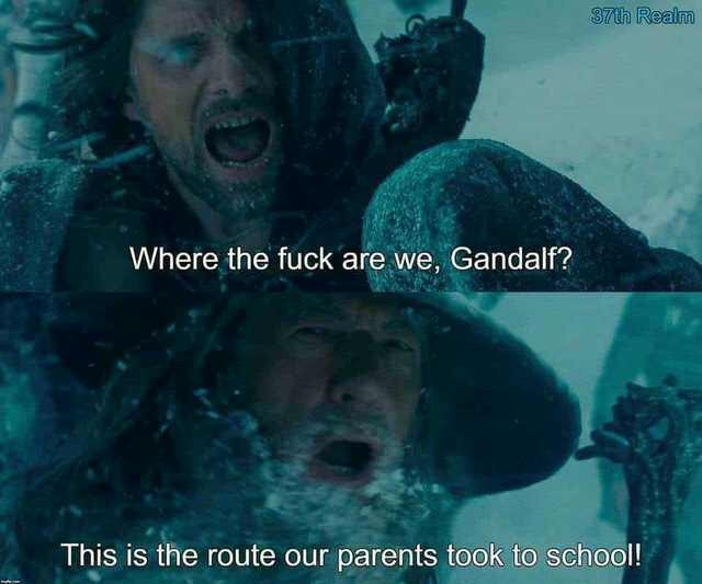 Underwater - 37th Realm Where the fuck are we, Gandalf? This is the route our parents took to school!