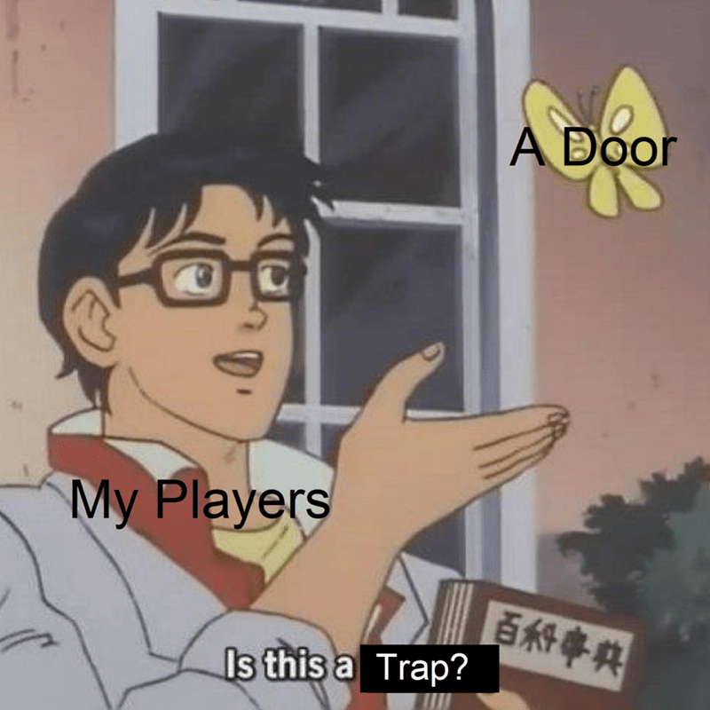 Cartoon - A Door My Players Is this a Trap?