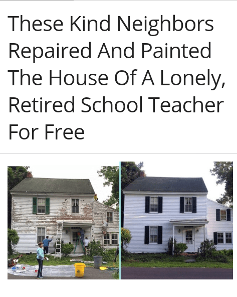 Property - These Kind Neighbors Repaired And Painted The House Of A Lonely, Retired School Teacher For Free