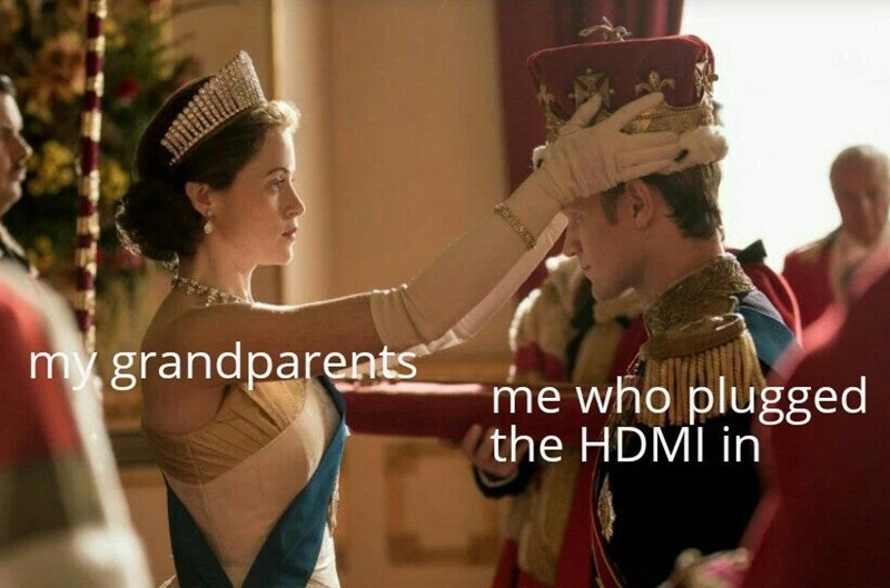 Tradition - my grandparents me who plugged the HDMI in