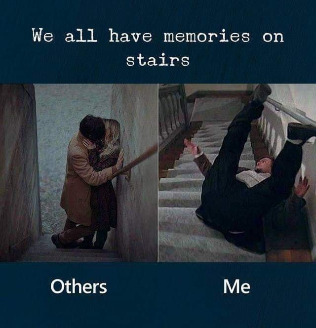 Text - We all have memories on stairs Others Me
