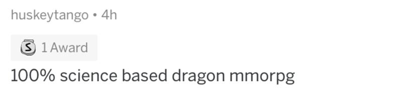 Text - huskeytango 4h S 1 Award 100% science based dragon mmorpg