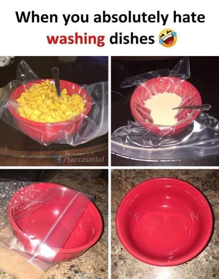 Food - When you absolutely hate washing dishes f/Sarcasmlol