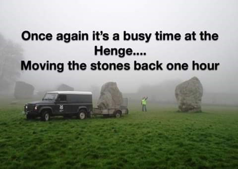 Motor vehicle - Once again it's a busy time at the Heng.... Moving the stones back one hour