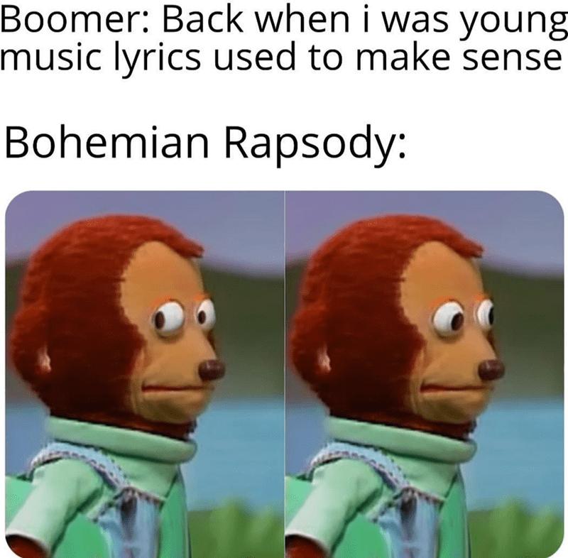 bohemian rhapsody lyrics queen freddie mercury Awkward funny memes bohemian rhapsody Memes funny - 9383576832
