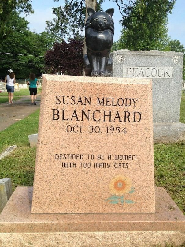 Memorial - PEACOCK SUSAN MELODY BLANCHARD OCT 30. 1954 DESTINED TO BE A WOMAN WITH TOO MANY CATS