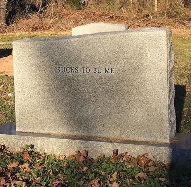 Headstone - SUCKS TO BE ME
