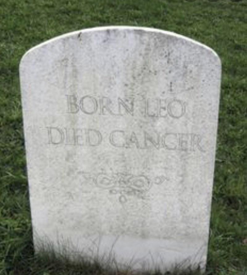 Grave - BORN LEO DIED CANCHR