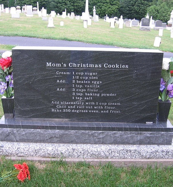 Headstone - Mom's Christmas Cookies Cream: 1 cup sugar 1/2 cup oleo 2 beaten eggs Add: 1 tsp. vanilla 3 cups flour 3 tsp. baking powder Add: 1 tsp. salt Add alternately with 1 cup cream. Chill and roll out with flour. Bake 350 degrees oven, and frost.