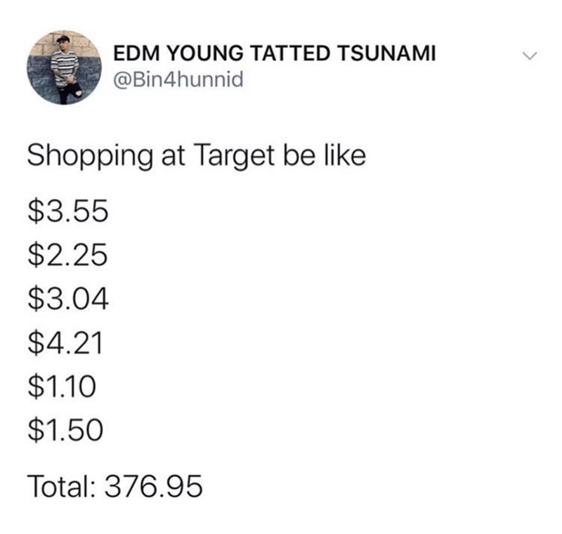 Funny tweet about how several low-priced items at Target can add up to be a lot