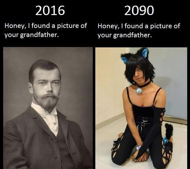Human - 2016 2090 Honey, I found a picture of your grandfather. Honey, I found a picture of your grandfather.