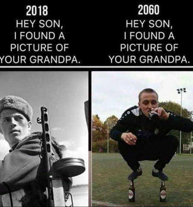 Photo caption - 2060 2018 HEY SON, HEY SON, I FOUND A I FOUND A PICTURE OF PICTURE OF YOUR GRANDPA YOUR GRANDPA.