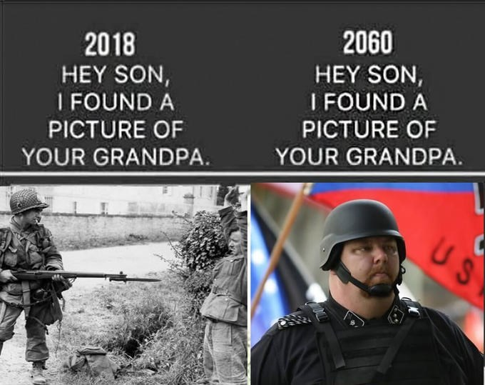 Helmet - 2060 2018 HEY SON, I FOUND A PICTURE OF HEY SON, I FOUND A PICTURE OF YOUR GRANDPA. YOUR GRANDPA. US