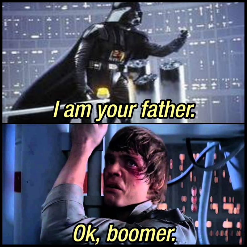 Fictional character - lram your father Ok, boomer