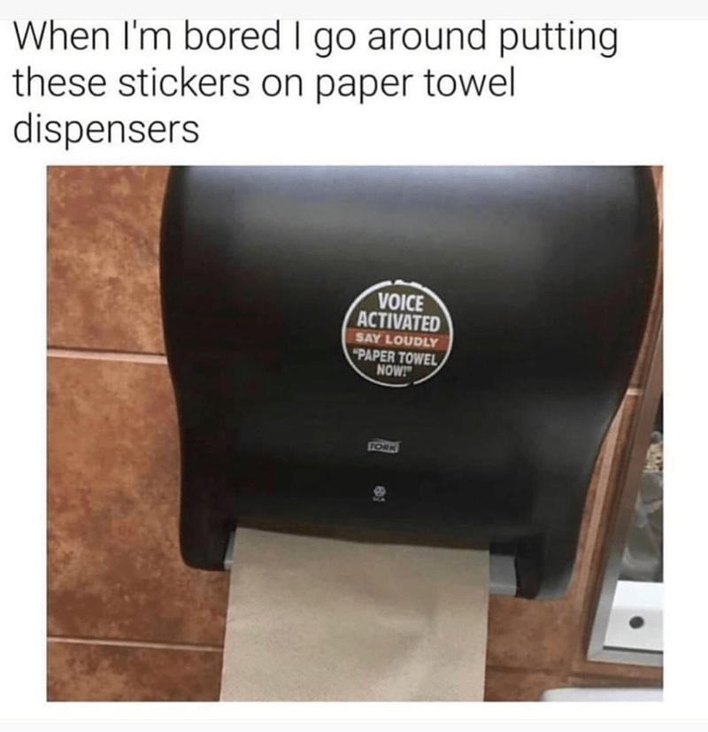 Funny meme about paper towel dispenser prank.
