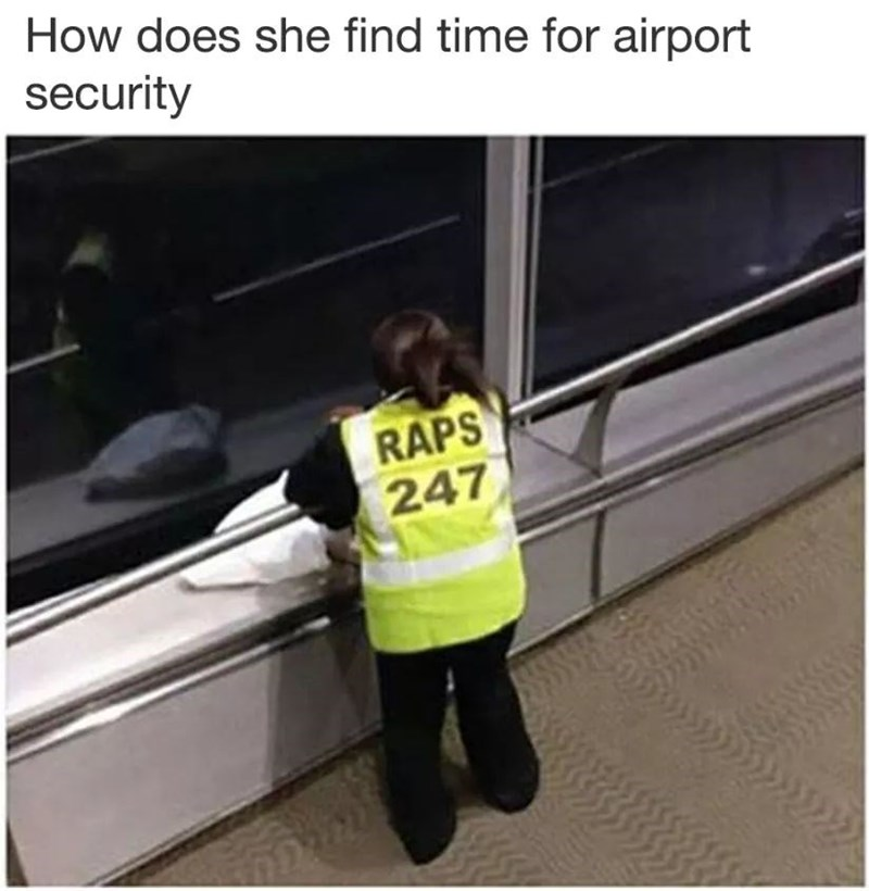 Transport - How does she find time for airport security RAPS 247