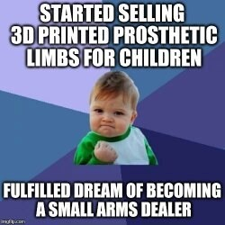 Photo caption - STARTED SELLING 3D PRINTED PROSTHETIC LIMBS FOR CHILDREN FULFILLED DREAM OF BECOMING A SMALL ARMS DEALER indcon