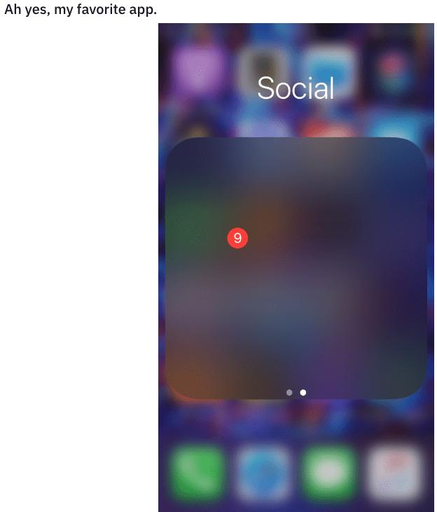 Text - Ah yes, my favorite app Social 9